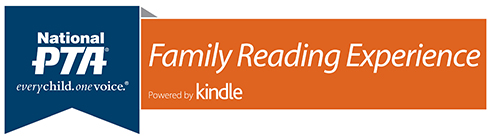 PTA Family Reading Experience, Powered by Kindle