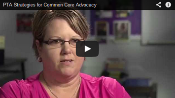 PTA Strategies for Common Core Advocacy