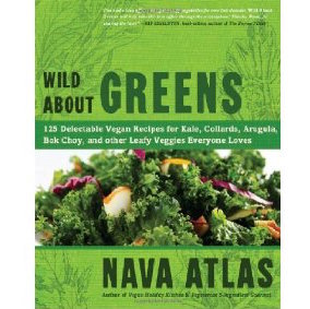 Cookbook review and reader sweepstakes: Wild About Greens by Nava Atlas