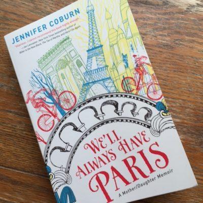 Book review: We'll Always Have Paris by Jennifer Coburn