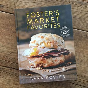 Review: Foster's Market Favorites by Sara Foster | Recipe Renovator