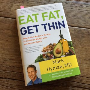 Recipe Renovator reviews: Eat Fat, Get Thin by Dr. Mark Hyman