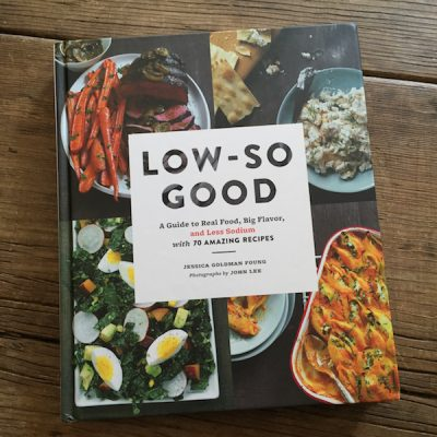 Review of Low-So Good by Jessica Goldman Foung