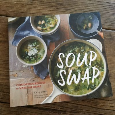 Cookbook review: Soup Swap by Kathy Gunst