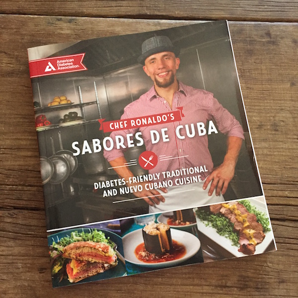 Cookbook review: Chef Ronaldo's Sabores de Cuba: Diabetes-Friendly Traditional and Nuevo Cubano Cuisine | Recipe Renovator