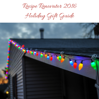 Recipe Renovator Holiday Gift Guide 2016