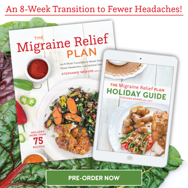 Limited time only! Get The Migraine Relief Plan Holiday Guide FREE with pre-order of The Migraine Relief Plan