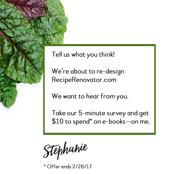 Take a 5-minute survey about the Recipe Renovator food blog, get $10 in e-books