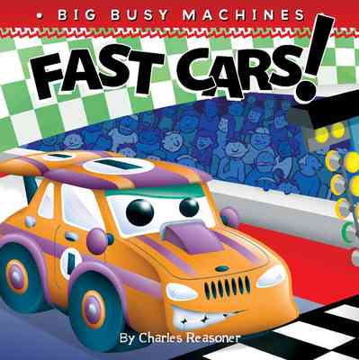Big Busy Machines: Fast Cars!