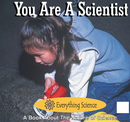 You Are A Scientist