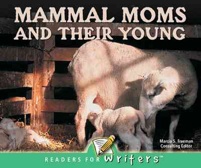 Mammal Moms and Their Young