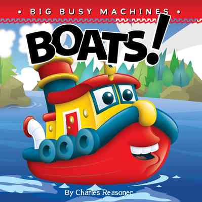 Big Busy Machines: Boats!