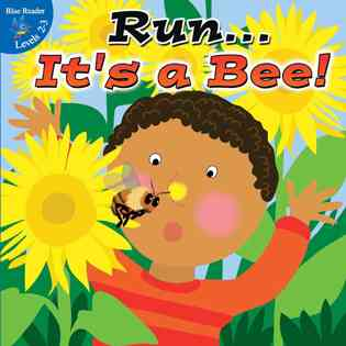 Run…It's a Bee!