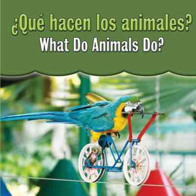 Que Hacen Los Animales?  (What Do Animals Do?)