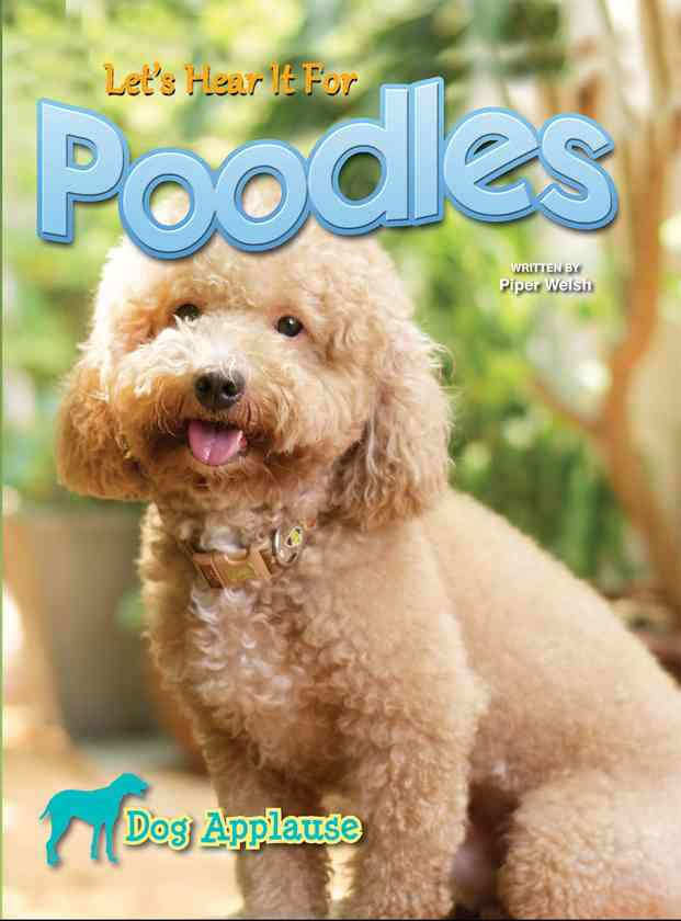 Let's Hear It For Poodles