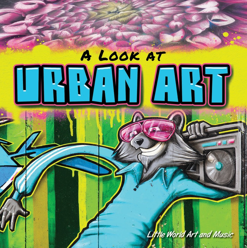 A Look At Urban Art