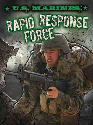 U.S. Marines: Rapid Response Force