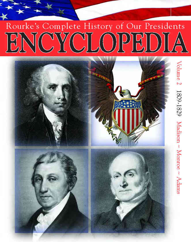 President Encyclopedia 1809-1829