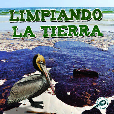 Limpiando la tierra (Cleaning Up the Earth)