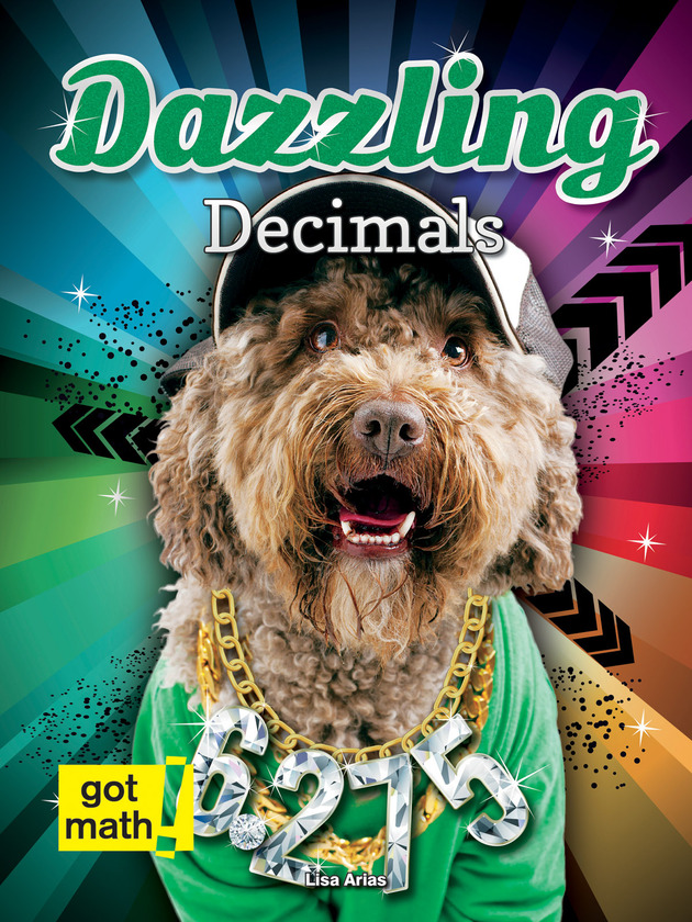 Dazzling Decimals: Decimals and Fractions
