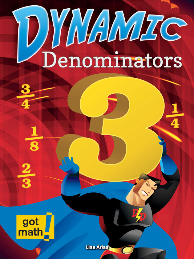 Dynamic Denominators: Compare, Add, and Subtract