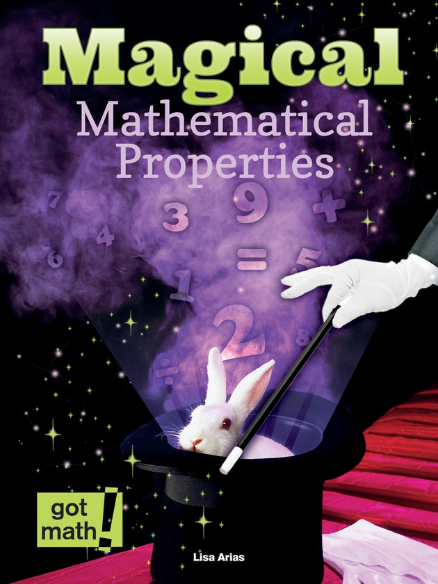 Magical Mathematical Properties