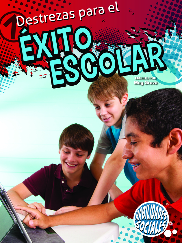 Destrezas para el éxito escolar (Skills For School Success)