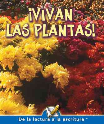 Vivan Las Plantas! (Hurray For Plants)