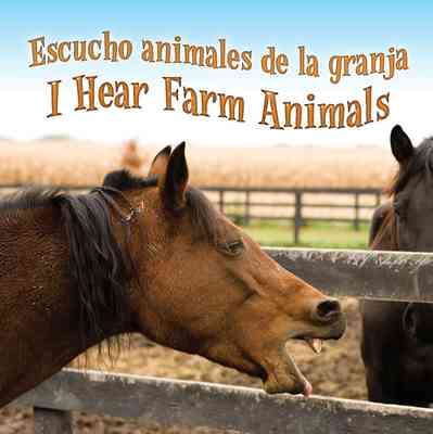 Escucho Animales De La Granja  (I Hear Farm Animals)