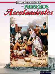 Los Primeros Asentamientos (The First Settlements)