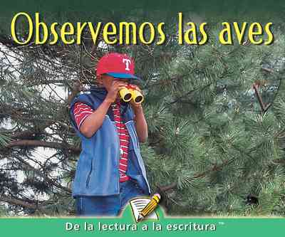 Observemos Las Aves (Let's Look For Birds)