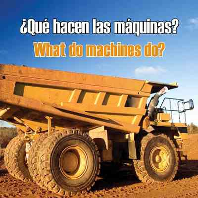 Que Hacen Las Maquinas?  (What Do Machines Do?)