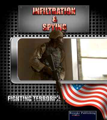 Infiltration and Spying