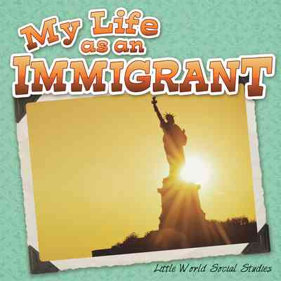 My Life As An Immigrant