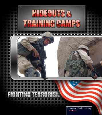 Hideouts and Training Camps