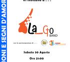 Concerto La Go band il 30 agosto 2014
