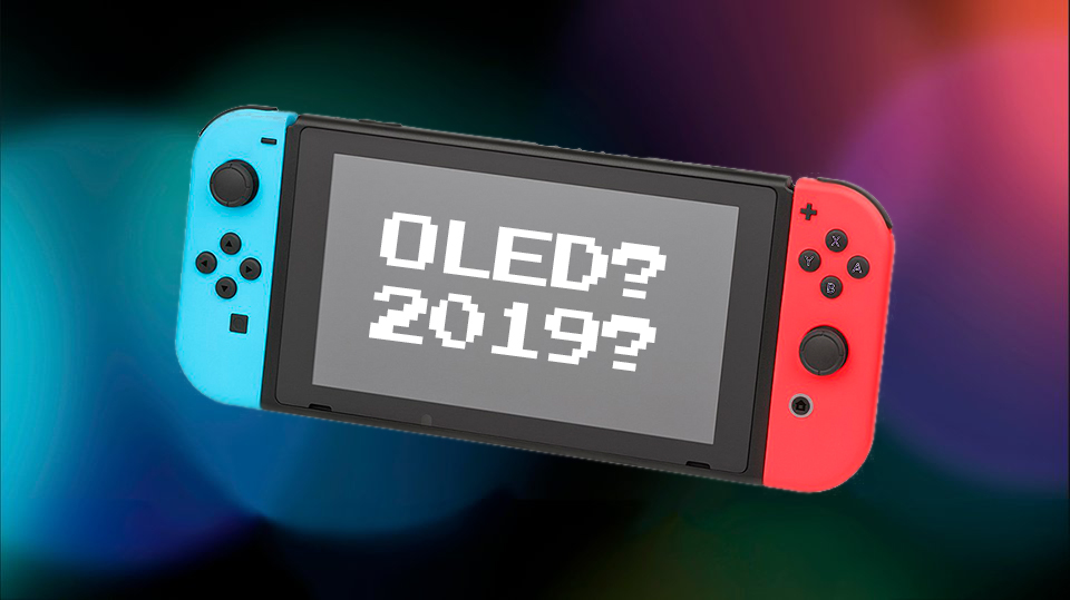New Switch Model in 2019?