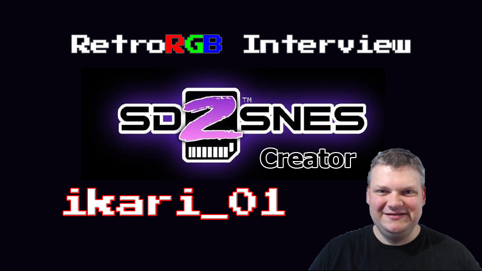 Interview with SD2SNES Creator ikari_01