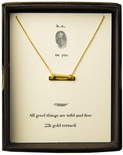b.u. Gold All Good Things are Wild and Free Necklace