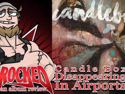 Candlebox Disappearing In Airports Thumbnail