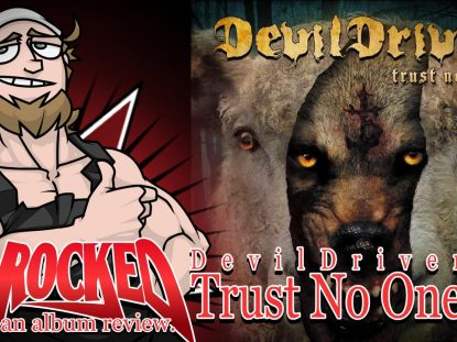 DevilDriver Trust No One Album Review
