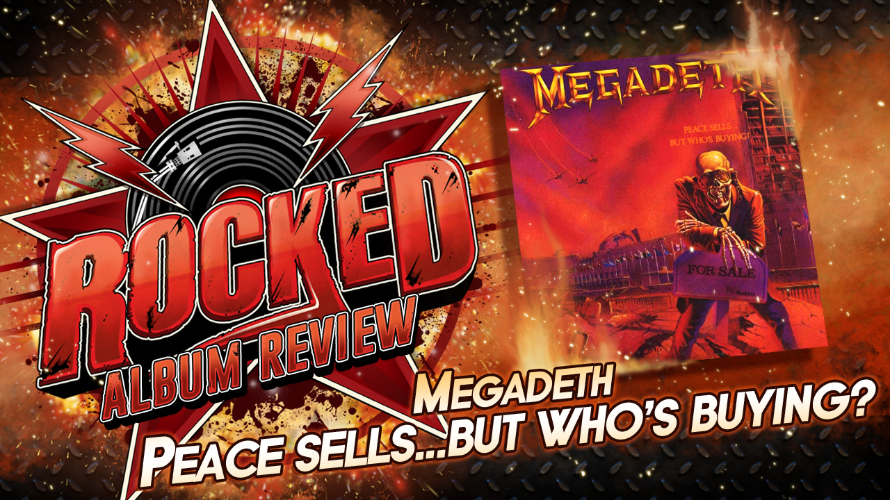 Rocked Album Review Megadeth Peace Sells