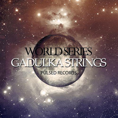 World Series: Gadulka Strings