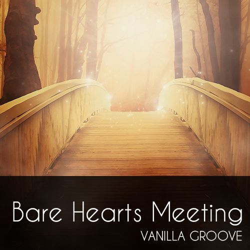 Bare Hearts Meeting