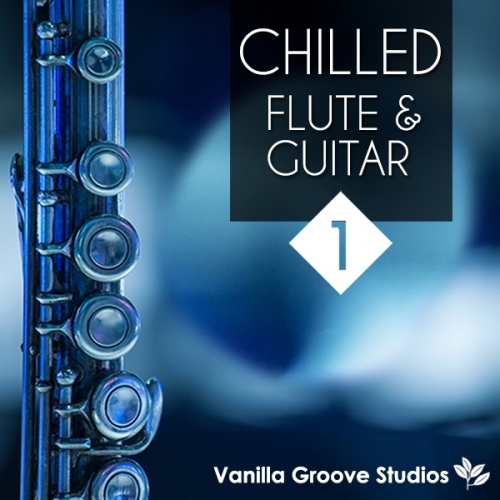 Chilled Flute & Guitar Vol 1