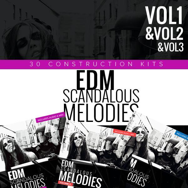 EDM Scandalous Melodies Bundle 1-3