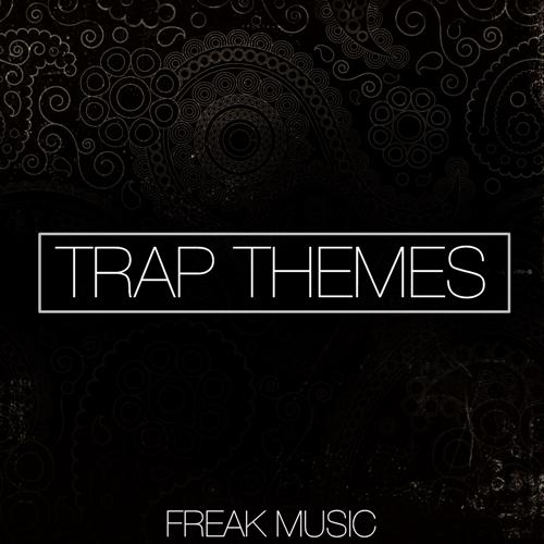 Trap Themes