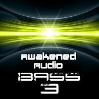 Awakened Bass Vol3