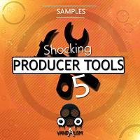 Shocking Producer Tools 5
