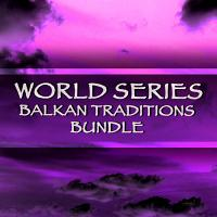 World Series Balkan Traditions Bundle